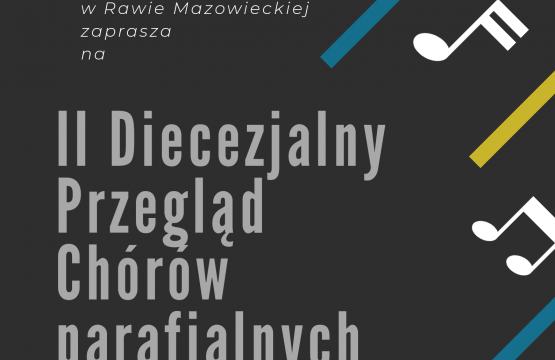 https://diecezja.lowicz.pl/app/uploads/II-Diecezjalny-Przegląd-Chórów-Kościelnych-w-Rawie-Maz.-555x360.png
